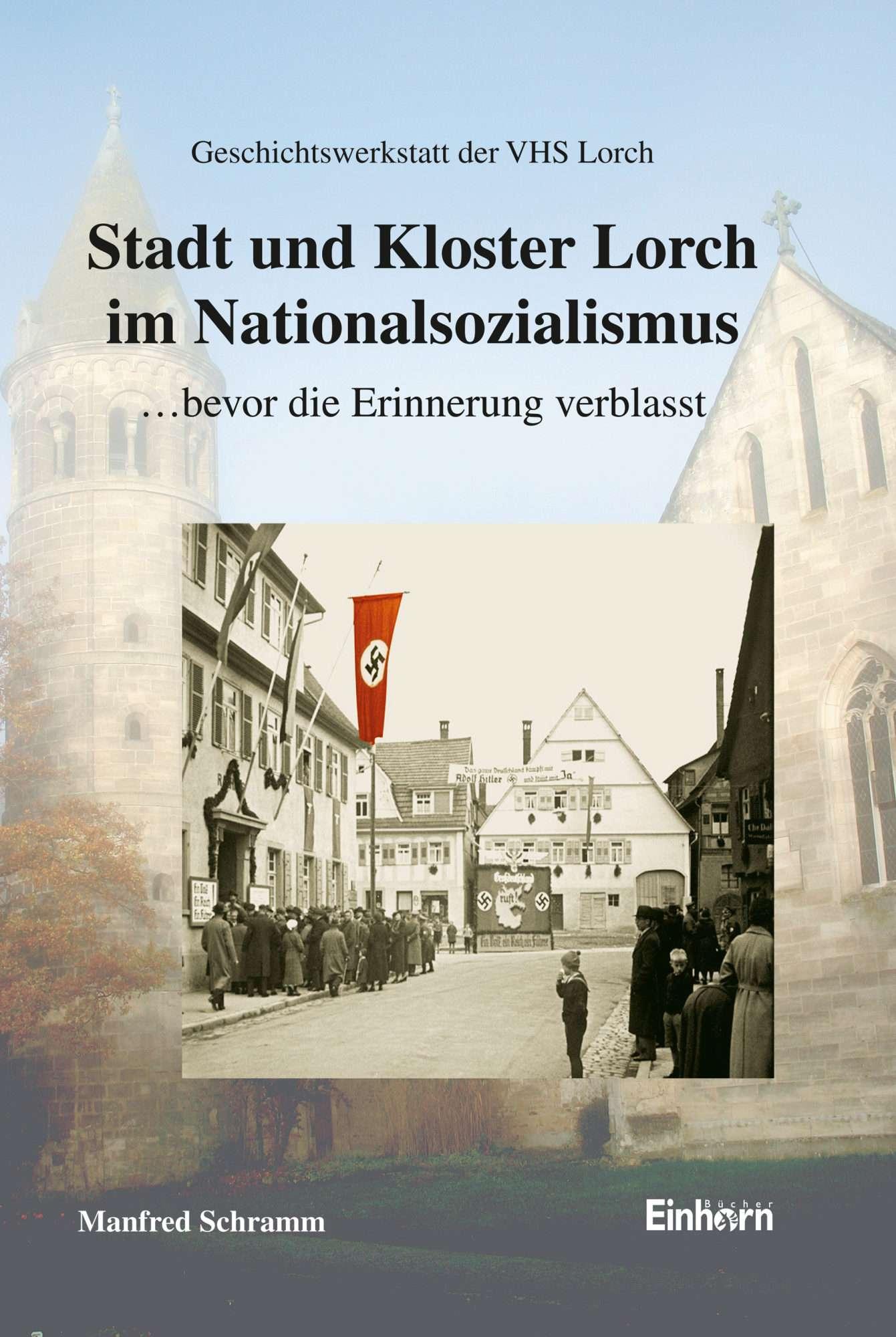 Stadt Und Kloster Lorch Im Nationalsozialismus Einhorn Verlag Onlineshop